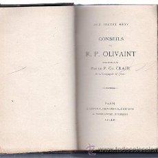Libros de segunda mano: CONSEILS. AUX JEUNES GENS. R.P. OLIVAINT. PARIS. Lote 49634751