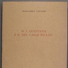 Libros de segunda mano: CATTANEO, MARIATERESA: M.J. QUINTANA. E R. DEL VALLE INCLAN. STUDI DI LETTERATURA SPAGNOLA. Lote 49705214