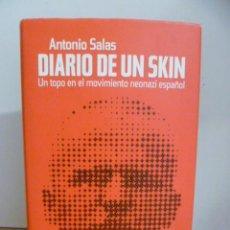 Libros de segunda mano: DIARIO DE UN SKIN. (ANTONIO SALAS). Lote 49838647