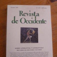 Libros de segunda mano: REVISTA DE OCCIDENTE . OCTUBRE 1997 Nº 197 SOBRE LITERATURA Y LITERATURAS. RECUERDO JOSE MªVALVERDE. Lote 234491335