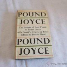 Libros de segunda mano: POUND / JOYCE THE LETTERS OF EZRA POUND TO JAMES JOYCE, WITH POUND'S ENSAYS ON JOYCE. Lote 49983953