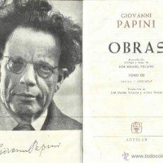 Libros de segunda mano: OBRAS DE GIOVANNI PAPINI. CRÍTICA/APOLOGÍA. EDICIONES AGUILAR. MADRID. 1975. Lote 50021348