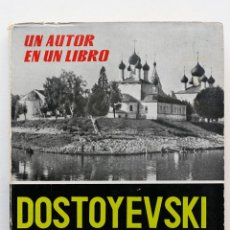 Libros de segunda mano: UN AUTOR EN UN LIBRO- DOSTOYEVSKI. Lote 50172040