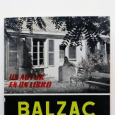 Libros de segunda mano: UN AUTOR EN UN LIBRO- BALZAC. Lote 50172058
