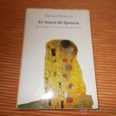 Libros de segunda mano: EN BUSCA DE SPINOZA ANTONIO DAMASIO. Lote 50183117