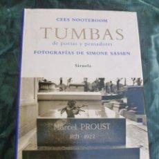 Libros de segunda mano: TUMBAS DE POETAS Y PENSADORES. CEES NOOTEBBOM. ED. SIRUELA 2007 263 PAG. Lote 50187448