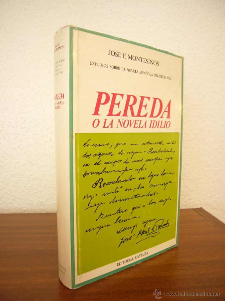 JOSÉ F. MONTESINOS: PEREDA O LA NOVELA IDILIO (CASTALIA, 1969) ENC. TELA CON SOBRECUBIERTA (Libros de Segunda Mano (posteriores a 1936) - Literatura - Ensayo)