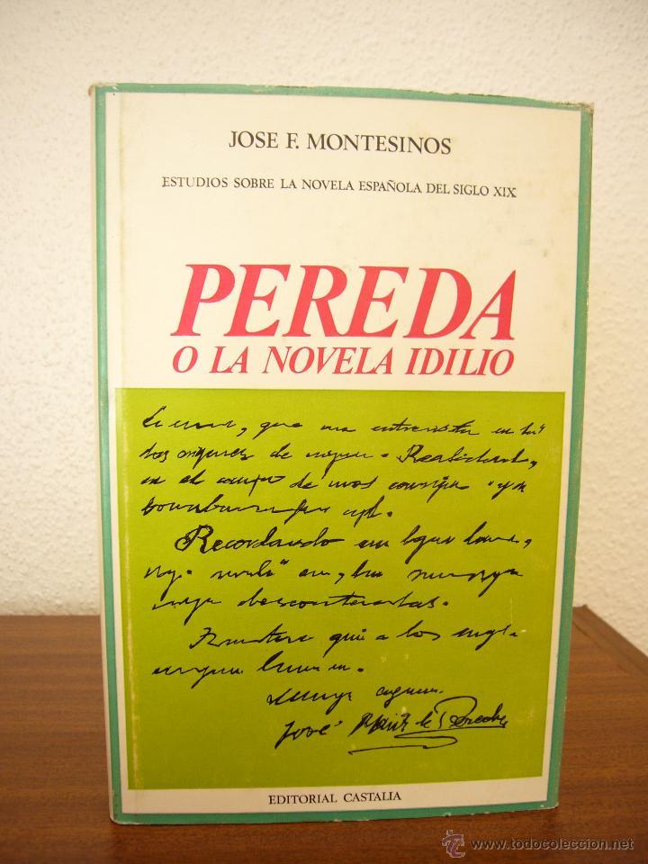 Libros de segunda mano: JOSÉ F. MONTESINOS: PEREDA O LA NOVELA IDILIO (CASTALIA, 1969) ENC. TELA CON SOBRECUBIERTA - Foto 2 - 50377167