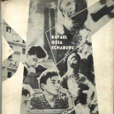 Libros de segunda mano: DE MI PAÍS Y DE SUS COSAS. RAFAEL OSSA ECHABURU. 1968. Lote 50493535