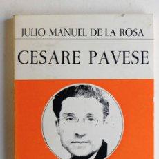 Libros de segunda mano: CESARE PAVESE- JULIO MANUEL DE LA ROSA. Lote 53475087