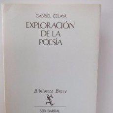 Libros de segunda mano - Celaya, Gabriel: Exploración de la poesía (Seix Barral) (cb) - 50749991