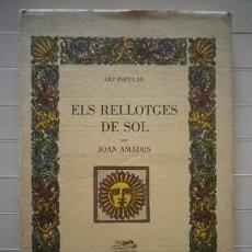 Libros de segunda mano: AMADES, JOAN - ELS RELLOTGES DE SOL - JOSÉ J. DE OLAÑETA - 1987. Lote 50817407