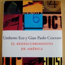 Libros de segunda mano: UMBERTO ECO-GIAN PAOLO CESERANI.EL REDESCUBRIMIENTO DE AMÉRICAEDICIONES PENÍNSULA. MUY BUEN ESTADO. Lote 50818126