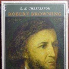 Libros de segunda mano: ROBERT BROWNING, G. K. CHESTERTON. ESPUELA DE PLATA. EJEMPLAR NUEVO.. Lote 51052616