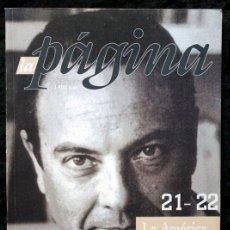Libros de segunda mano: LA PAGINA , Nº 21 - 22 .- LA AMERICA DEL PORVENIR - ABEL POSSE - 4 POETISAS AMERICANAS. Lote 51216728