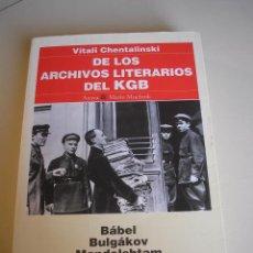 Libros de segunda mano: DE LOS ARCHIVOS LITERARIOS DEL KGB. Lote 51497129