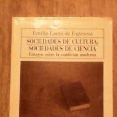 Libros de segunda mano: SOCIEDADES DE CULTURA Y SOCIEDADES DE CIENCIA - ENSAYOS SOBRE LA CODICIÓN MODERNA 1996.. Lote 51615978