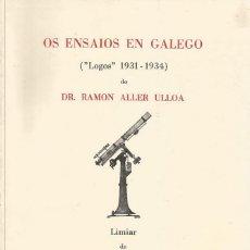 """Libros de segunda mano: DR. RAMÓN ALLER ULLOA. OS ENSAIOS EN GALEGO. (""""LOGOS"""" 1931-1934). RM71252. . Lote 51704303"""