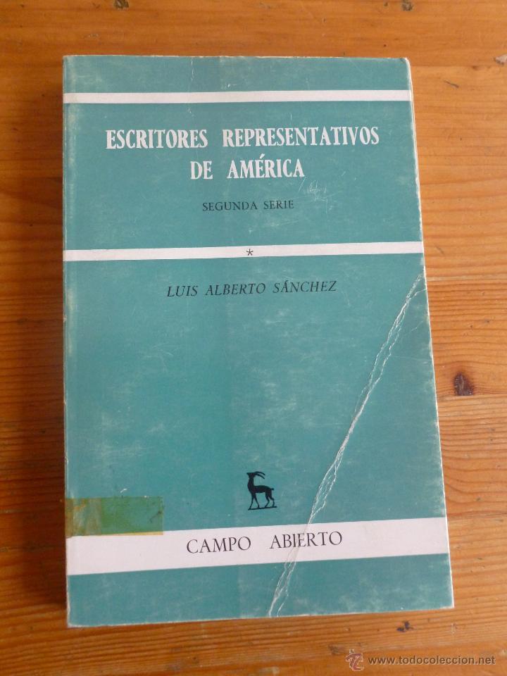ESCRITORES REPRESENTATIVOS DE AMERICA.L.ALBERTO SANCHERZ.2º SERIE.GREDOS. 1971 204 PAG SERIE ABIERTA (Libros de Segunda Mano (posteriores a 1936) - Literatura - Ensayo)