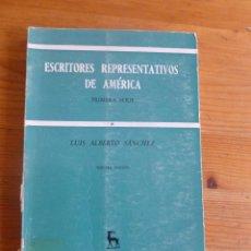 Libros de segunda mano: ESCRITORES REPRESENTATIVOS DE AMERICA.L.ALBERTO SANCHERZ.2º SERIE.GREDOS. 1971 204 PAG SERIE ABIERTA. Lote 52123164
