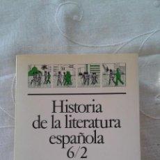 Libros de segunda mano: HISTORIA DE LA LITERATURA ESPAÑOLA 6/2 LITERATURA ACTUAL ARIEL 1ª EDICIÓN. Lote 52303147