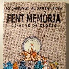 Livres d'occasion: FENT MEMÒRIA. 10 ANYS DE GLOSES - PALMA 2010. Lote 52563307