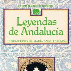 Libros de segunda mano: LEYENDAS DE ANDALUCÍA - ILUSTRACIONES DE MARÍA ÁNGELES TOMÁS. Lote 52614883