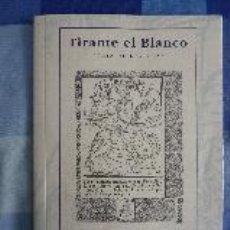 Libros de segunda mano: TIRANTE EL BLANCO (GUÍA DE LECTURA). CENTRO DE ESTUDIOS CERVANTINOS.. Lote 52479773