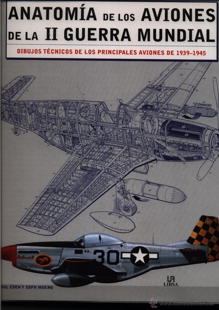 anatomía de los aviones de la ii guerra mundial - Comprar Libros de ...
