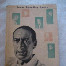 Libros de segunda mano: LAS PALABRAS QUEDAN - CÉSAR GONZÁLEZ RUANO - EDIT. AFRODISIO AGUADO. PRIMERA EDICIÓN. (MADRID, 1957). Lote 52786383