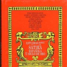 Libros de segunda mano: ESTUDIOS SOBRE LA SATIRA ESPAÑOLA EN EL SIGLO DE ORO. VARIOS AUTORES. EDITORIAL: CASTALIA, MD2006. Lote 52842873