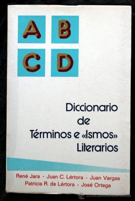 DICCIONARIO DE TERMINOS E ISMOS LITERARIOS (Libros de Segunda Mano (posteriores a 1936) - Literatura - Ensayo)