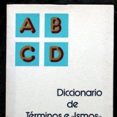 Libros de segunda mano: DICCIONARIO DE TERMINOS E ISMOS LITERARIOS. Lote 52963002