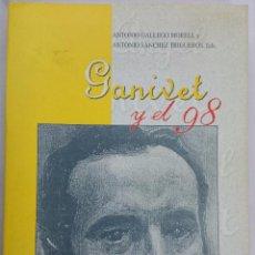 Libros de segunda mano: GANIVET Y EL 98. ANTONIO GALLEGO MORELL Y ANTONIO SÁNCHEZ TRIGUEROS EDS. GRANADA. Lote 53133725