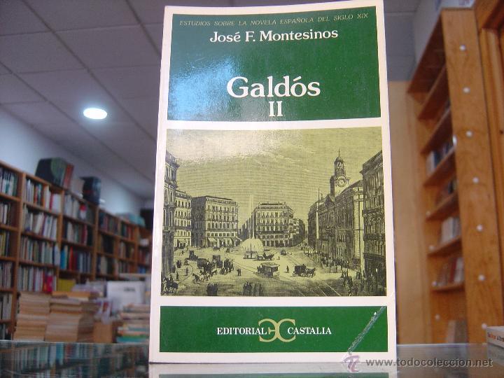 JOSÉ F. MONTESINOS: GALDÓS, TOMO 1 Y 2 (CASTALIA, 2003) (Libros de Segunda Mano (posteriores a 1936) - Literatura - Ensayo)