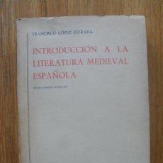 Libros de segunda mano: INTRODUCCION A LA LITERATURA MEDIEVAL ESPAÑOLA, EDITORIAL GREDOS S.A. Lote 53533029