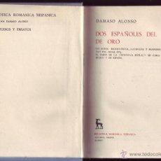 Libros de segunda mano: DOS ESPAÑOLES DEL SIGLO DE ORO. UN POETA MADRILEÑISTA, LATINISTA Y FRANCESISTA EN LA MITAD DEL S.O. Lote 53546767
