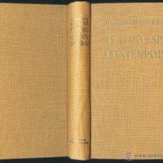 Livres d'occasion: GONZALO TORRENTE BALLESTER TEATRO ESPAÑOL CONTEMPORÁNEO ED GUADARRAMA 1957 1ª EDICIÓN LORCA ... Lote 53579774