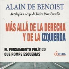 Libros de segunda mano: MÁS ALLÁ DE LA DERECHA Y DE LA IZQUIERDA, DE ALAIN DE BENOIST. ED. ÁLTERA, 2010.. Lote 53613307