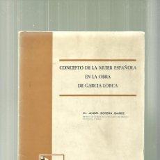 Libros de segunda mano: 1325.- CONCEPTO DE LA MUJER ESPAÑOLA EN LA OBRA DE FEDERICO GARCIA LORCA-ANGEL SOPEÑA. Lote 53618538