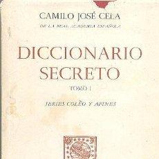 Libros de segunda mano: DICCIONARIO SECRETO CAMILO JOSÉ CELA TOMO 1 Y 2 ALFAGUARA. Lote 53618765