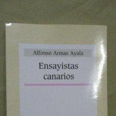 Libros de segunda mano: ENSAYISTAS CANARIOS - ALFONSO ARMAS AYALA - BIBLIOTECA BÁSICA CANARIA - NUEVO. Lote 53702930
