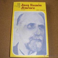 Libros de segunda mano: JUAN RAMÓN JIMÉNEZ.- ÁNGEL GONZÁLEZ- JÚCAR 1981. Lote 53790031