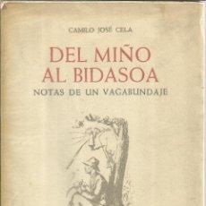 Libros de segunda mano: DEL MIÑO AL BIDASOA. NOTAS DE UN VAGABUNDAJE. CAMILO JOSÉ CELA. NOGUER. BARCELONA. 1961. Lote 53852500