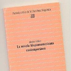 Libros de segunda mano: LA NOVELA HISPANOAMERICANA CONTEMPORÁNEA -MARINA GÁLVEZ-. Lote 54059179