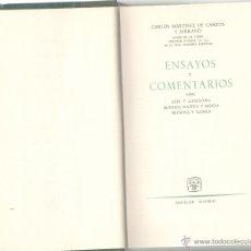 Libros de segunda mano: ENSAYOS Y COMENTARIOS.CARLOS MARTINEZ DE CAMPO Y SERRANO. ED. AGUIJAR. MADRID.1963.485 PAGS.21,5X12. Lote 54096531