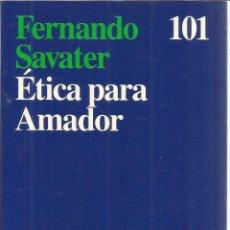Libros de segunda mano: ÉTICA PARA AMADOR. FERNANDO SAVATER. ARIEL. 27 ª EDICIÓN. BARCELONA. 1996. Lote 54192993