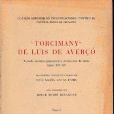 Libros de segunda mano: TORCIMANY DE LUIS DE AVERÇÓ 2 VOLS. (CASAS HOMS, 1956) SIN USAR JAMÁS. Lote 54193816