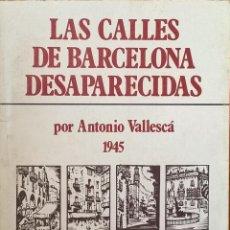 Libros de segunda mano: BARCELONA Y SUS CALLES. Lote 54559898