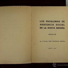 Libros de segunda mano: 5572- EL PROBLEMA DE LA ASISTENCIA SOCIAL EN LA NUEVA ESPAÑA. RAUL ROVIRALTA. 1937.. Lote 46055480